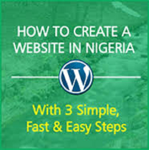 How to Create a Website 2020 in Nigeria using WordPress