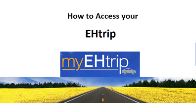 MY EH TRIP How to Access & Login