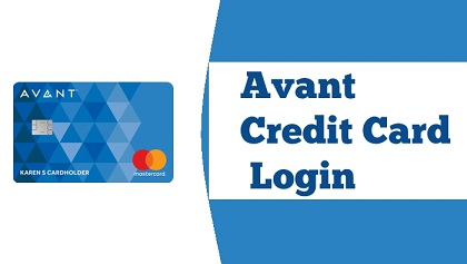 Avant Credit Card Login How to Sign Up for Avant Online
