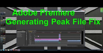 Generating Peak Files Premiere Pro 2021