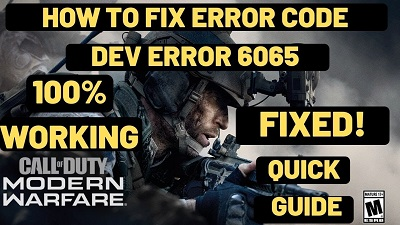 How to fix COD Modern Warfare Dev Error 6065
