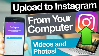 How to Upload Videos to Instagram from Computer