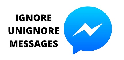 How to Unignore Messages on Facebook 2021 Image