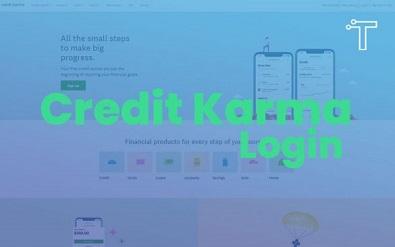 Credit Karma Login free 2021