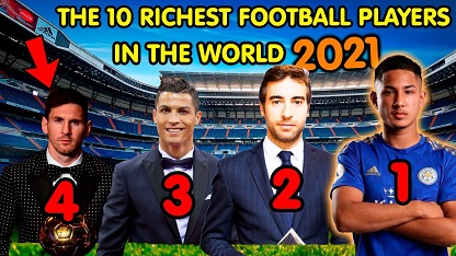 Top 10 Richest Football Players in The World 2021