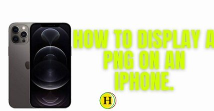 How to Display a PNG on an iPhone 2021