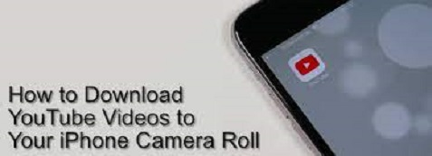 How to Download YouTube Videos to iPhone Camera Roll 2021