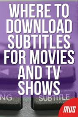 Where to Download Subtitles for Movies 2021