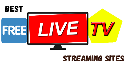 Best Free Live TV Streaming Sites 2021