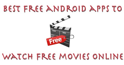 Best Free Movie Apps for Android 2021