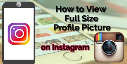 How To View Instagram Full Size Profile Picture