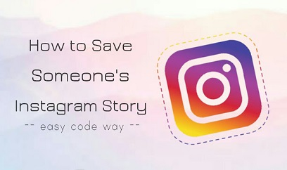 How to Download Someone's Instagram Stories 2021
