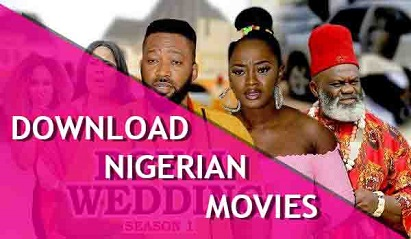 Nigerian Movies Download 2021